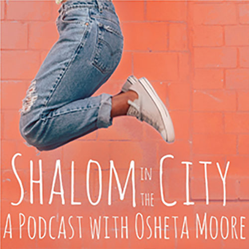 Shalom in the City Podcast